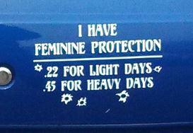Bumper Sticker - feminine protection