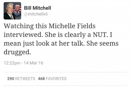 Bill Mitchell Tweet Michelle Fields a Nut