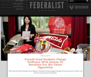 http://thefederalist.com/2017/04/27/cornell-grad-students-charge-professor-sexism-retaliate-union-opposition/