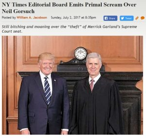 https://legalinsurrection.com/2017/07/ny-times-editorial-board-emits-primal-scream-over-neil-gorsuch/
