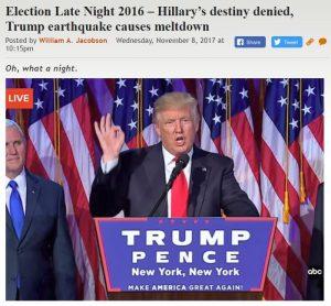 https://legalinsurrection.com/2017/11/election-late-night-2016-hillarys-destiny-denied-trump-earthquake-causes-meltdown/
