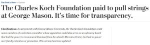https://web.archive.org/web/20180507203148/https://www.washingtonpost.com/opinions/the-charles-koch-foundation-paid-to-pull-strings-at-george-mason-its-time-for-transparency/2018/05/06/7b993a60-4fc1-11e8-af46-b1d6dc0d9bfe_story.html?utm_term=.24dfc796f8ee