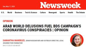 https://www.newsweek.com/arab-world-delusions-fuel-bds-campaigns-coronavirus-conspiracies-opinion-1504520