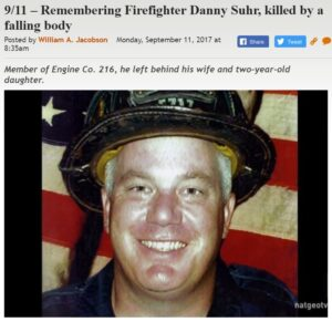 https://legalinsurrection.com/2017/09/911-remembering-firefighter-danny-suhr-killed-by-a-falling-body/
