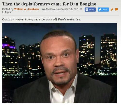 https://legalinsurrection.com/2020/11/then-the-deplatformers-came-for-dan-bongino/